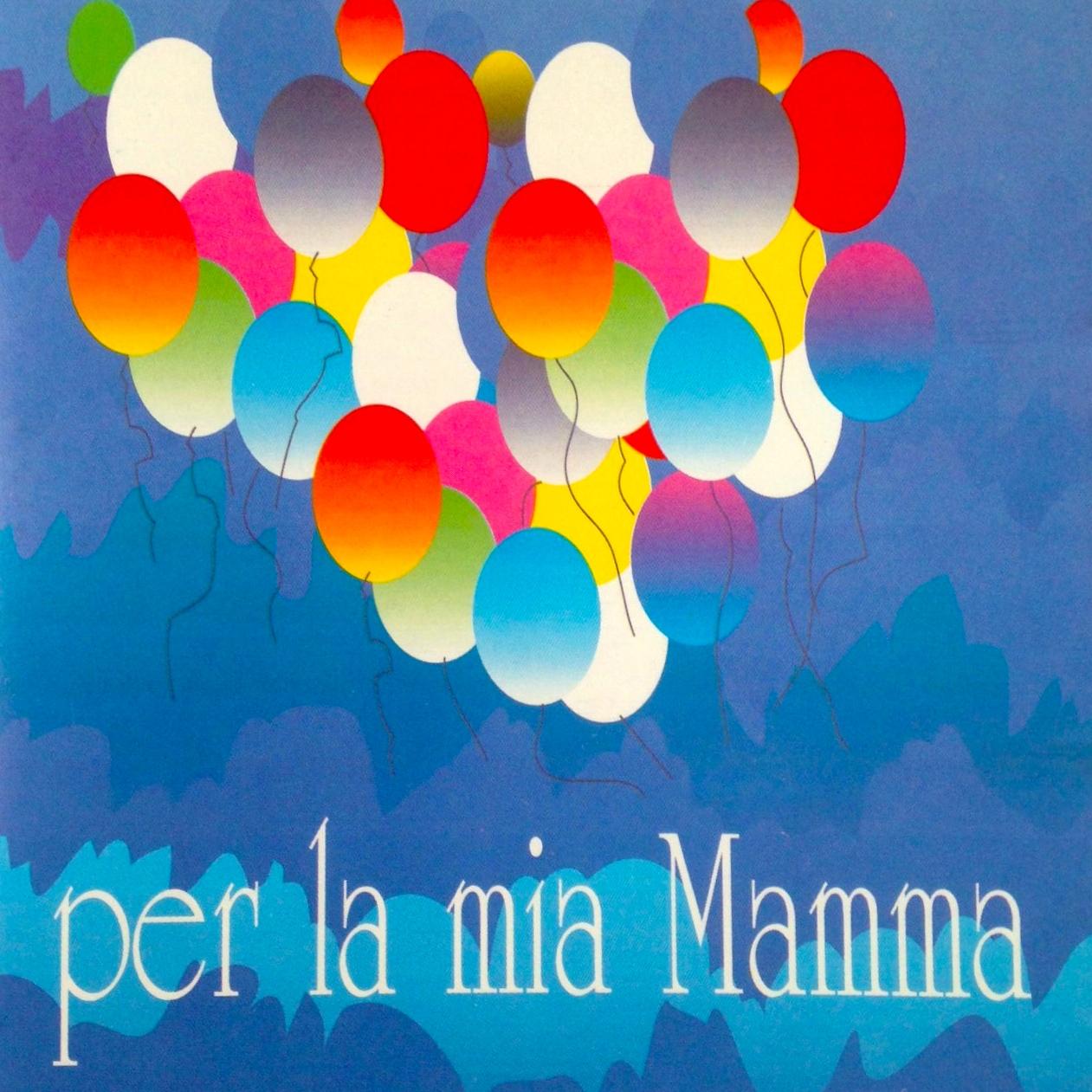 Per la mia mamma