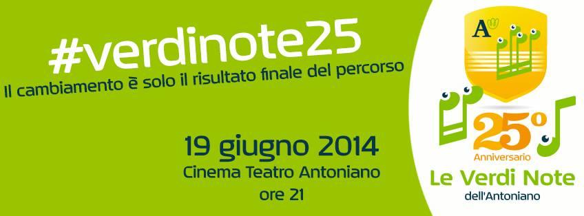 #verdinote25   19 Giugno 2014